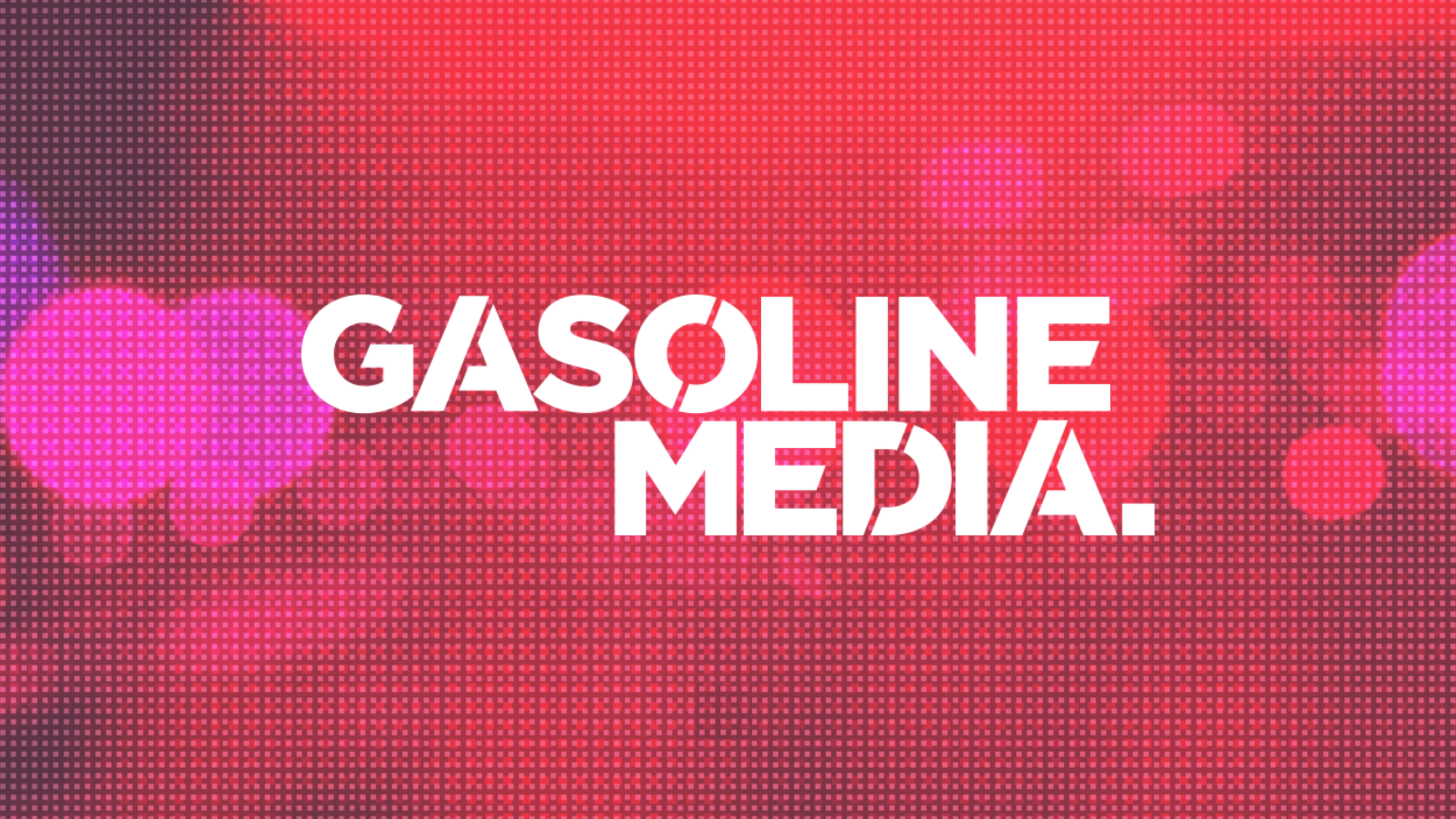 Gasoline Media (Screen)